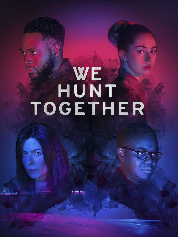 We Hunt Together (S01)