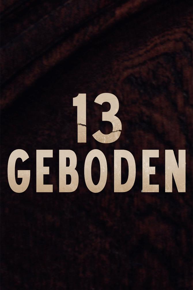 13 Commandments (13 Geboden) (S01)