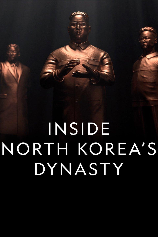 Inside North Korea\'s Dynasty (έως S01E01)