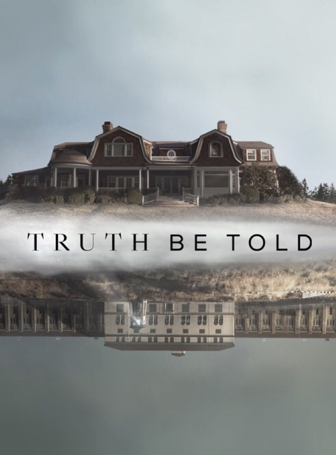 Truth Be Told (έως S02E06)