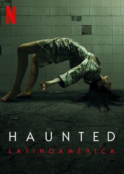 Haunted: Latin America (S01)