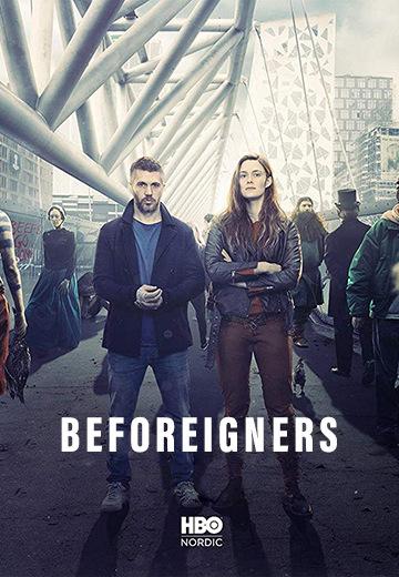 Beforeigners (έως S01E01)