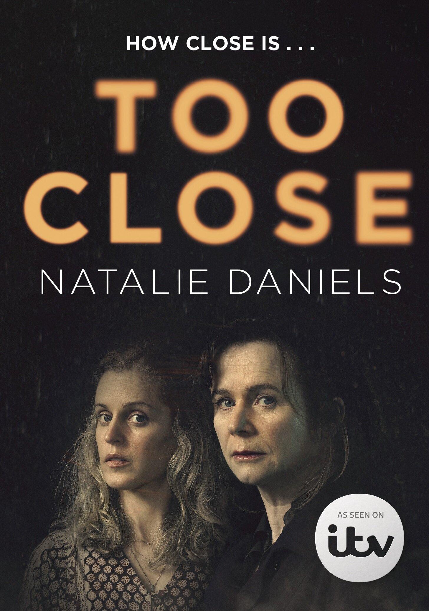 Too Close (S01)