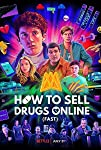 How to Sell Drugs Online (Fast) (S01 - S03)