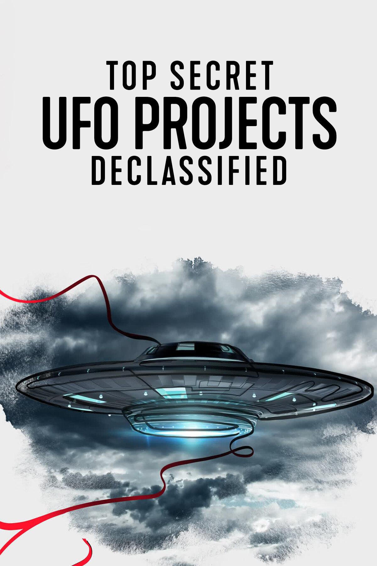 Top Secret UFO Projects: Declassified (S01)