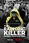 The Raincoat Killer: Chasing a Predator in Korea (S01)